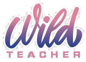 Wild Teacher